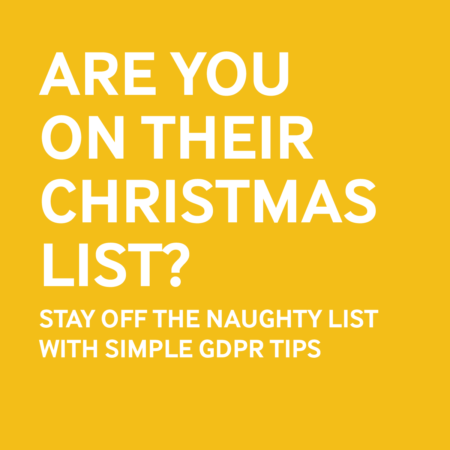 Are you on Their Christmas List? - Stay off the Naughty List With Simple GDPR Tips